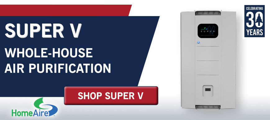 Super V Whole House Air Purification System